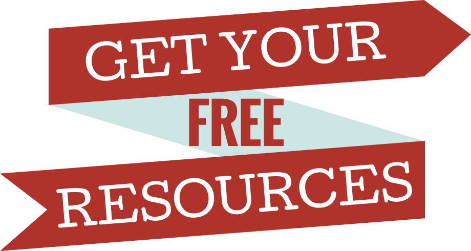 Get Your Free Resources