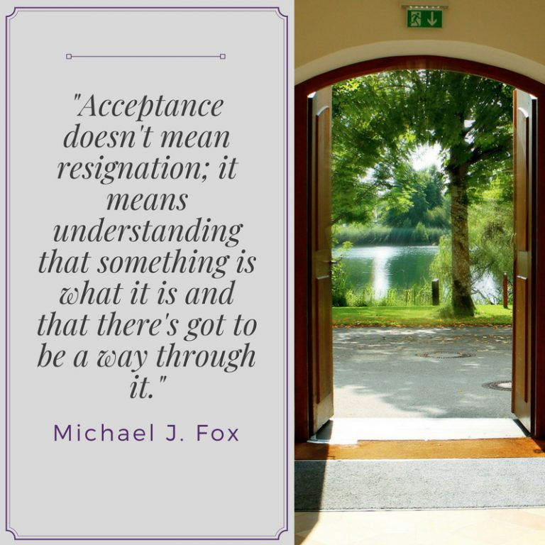 #QuotesToLiveBy: Acceptance Doesn't Mean Resignation